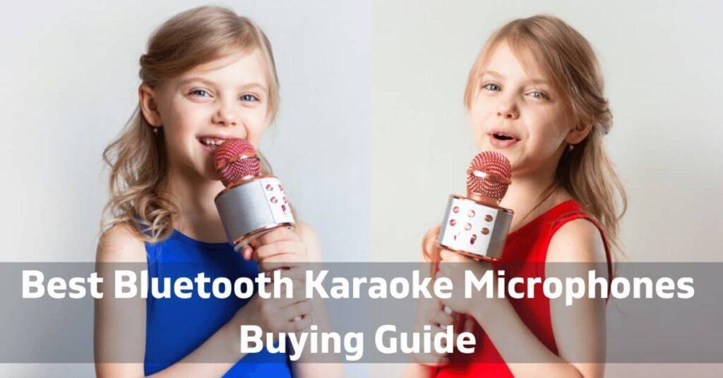 Best Bluetooth Karaoke Microphones Buying Guide