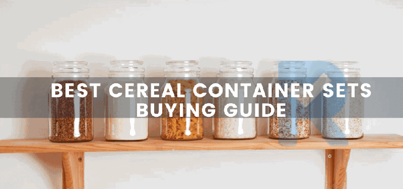 Best Cereal Container Set Buying Guide